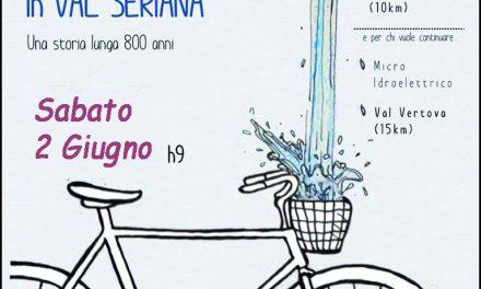 """Una biciclettata a tema su """"L'energia dell'acqua in Val Seriana"""""""