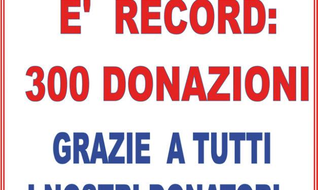 Alla fine si è arrivati a 300° donazioni…